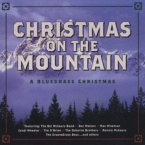 Christmas On The Mountain A Bluegrass CD (2002)
