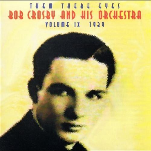Bob Crosby - Them There Eyes [Audio CD]