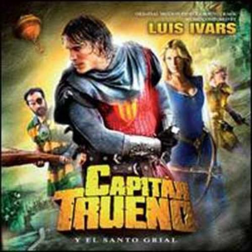 Captain Thunder & The Holy Grail [Original Soundtrack] By Luis Ivars (Audio CD)