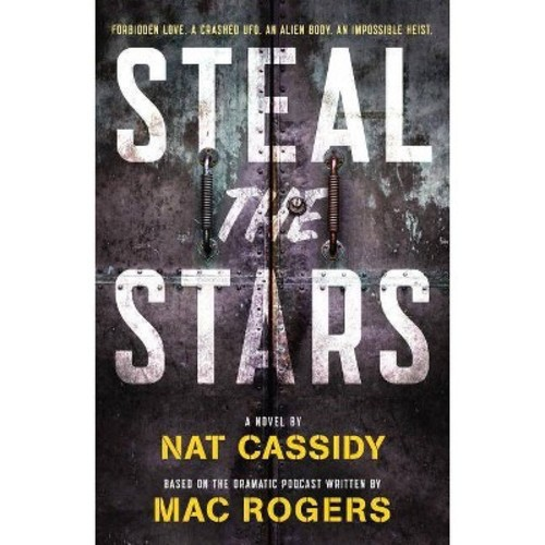 Steal the Stars (Paperback) (Nat Cassidy & MAC Rogers)