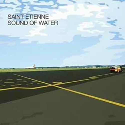 Saint Etienne - Sound Of Water [Vinyl]