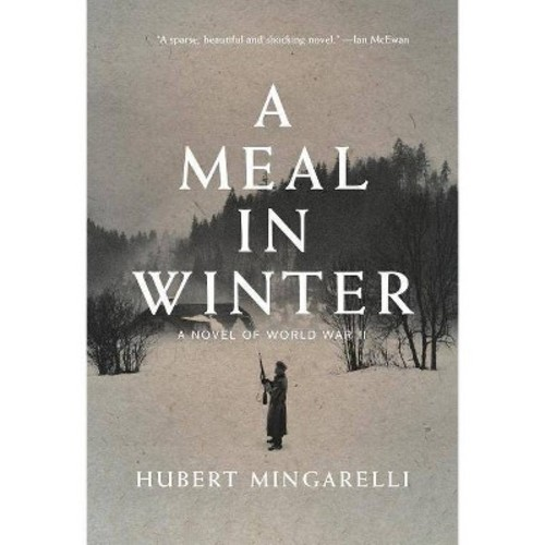 A Meal in Winter: A Novel of World War II (Hardcover)
