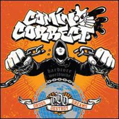 Drugs Destroy Dreams By Comin' Correct (Audio CD)