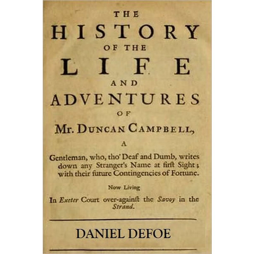 THE HISTORY OF the LIFE AND SURPRISING ADVENTURES OF MR. DUNCAN CAMPBELL