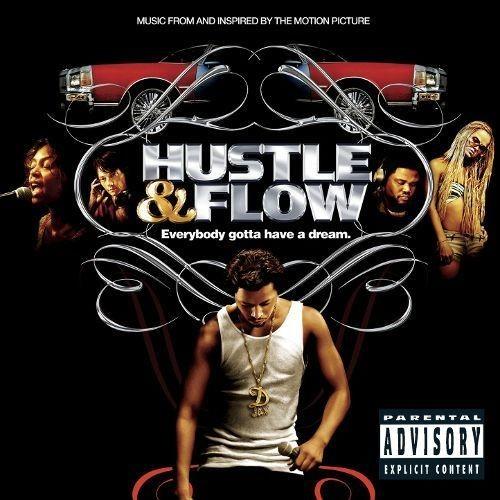 Hustle & Flow (Explicit Version)