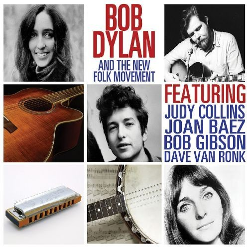 Bob Dylan and The New Folk Movement [LP] - VINYL
