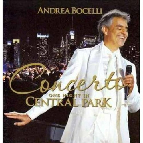 Andrea Bocelli - Concerto: One Night in Central Park (Deluxe Edition) (CD)