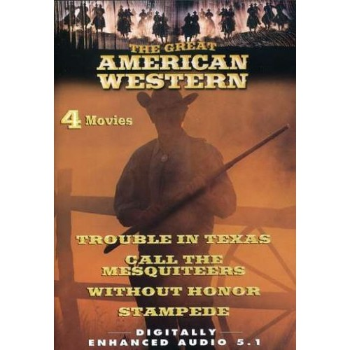Without Honor Movies: Trouble in Texas / Call the Mesquiteers / Stampede