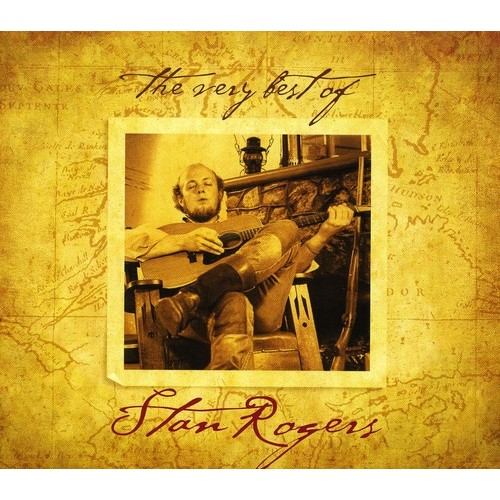 The Very Best of Stan Rogers [CD]
