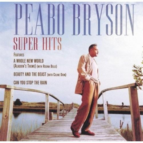 Peabo Bryson - Super Hits: Peabo Bryson