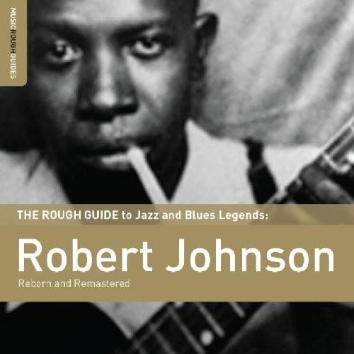 Rough Guide to Robert Johnson