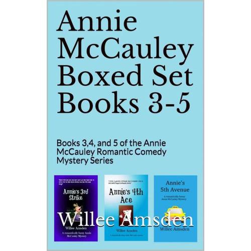 Annie McCauley Boxed Set Books 3-5 (The Annie McCauley Romantic Comedy Mysteries)