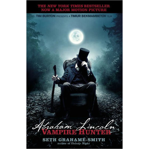 Abraham Lincoln Vampire Hunter (Media Tie-In)
