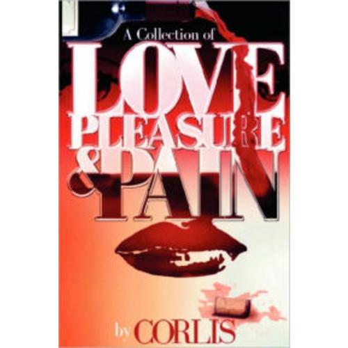 Love, Pleasure and Pain