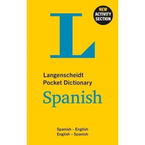Langenscheidt Pocket Dictionary Spanish : Spanish-English/English-Spanish