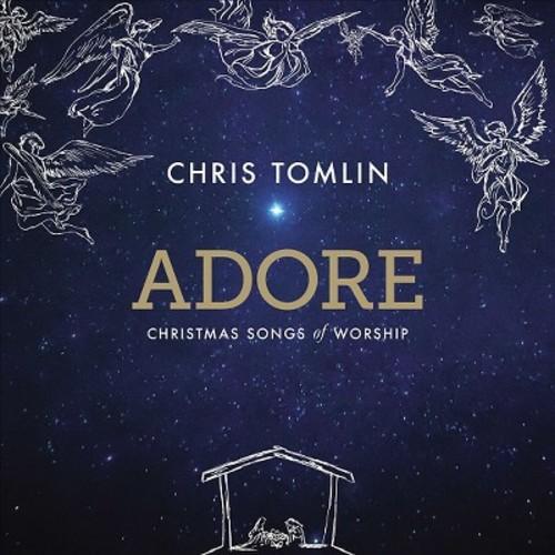 Chris tomlin - Adore:Christmas songs of worship (CD)