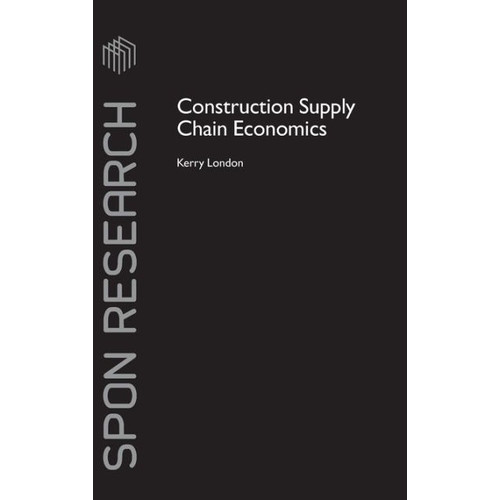 Construction Supply Chain Economics