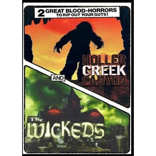 Horror Double Feature: Holler Creek Canyon/The Wickeds
