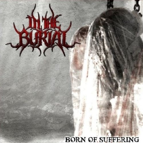 Born of Suffering [CD]