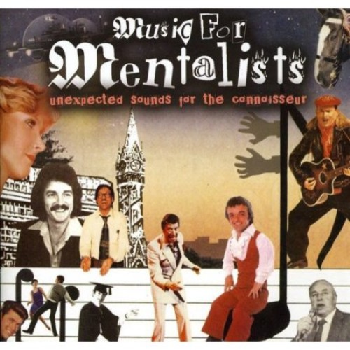 Music for Mentalists: Unexpected Sounds for the Connoisseur [CD]