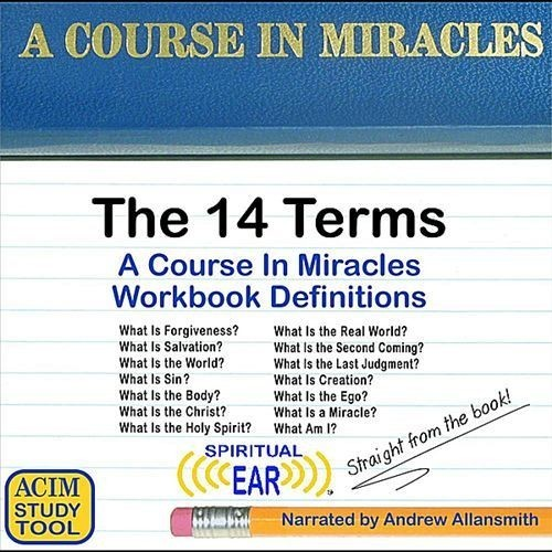 A Course in Miracles Definitions: The 14 Terms [CD]