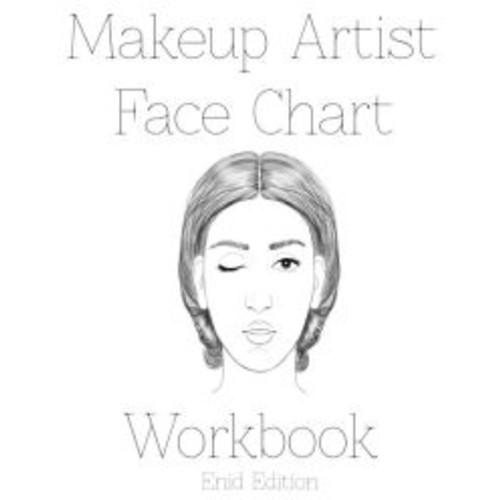Makeup Artist Face Chart Workbook: Enid Edition