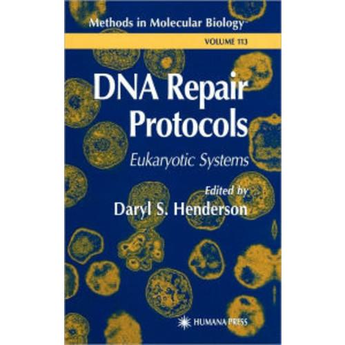 DNA Repair Protocols / Edition 1