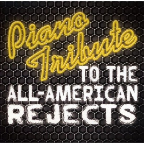 Piano Tribute To The All-American Rejects [CD]