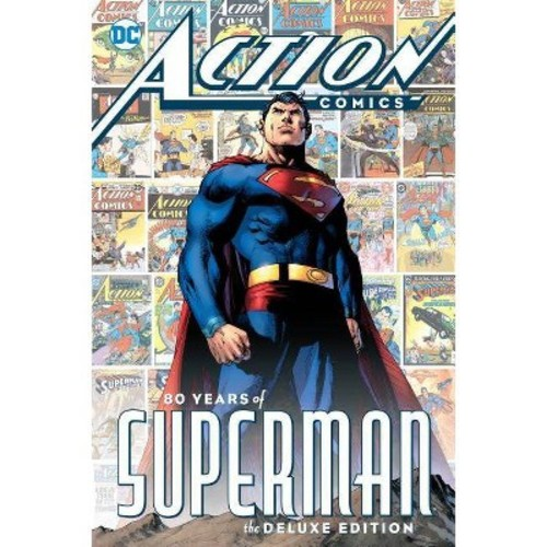 Action Comics: 80 Years of Superman Deluxe Edition : 80 Years of Superman (Hardcover) (Various)
