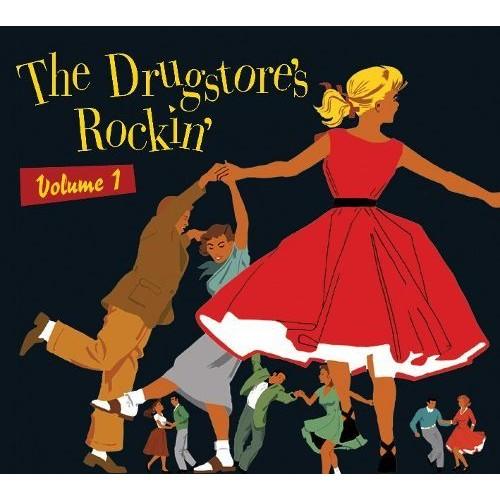 The Drugstore's Rockin', Vol. 1 [CD]