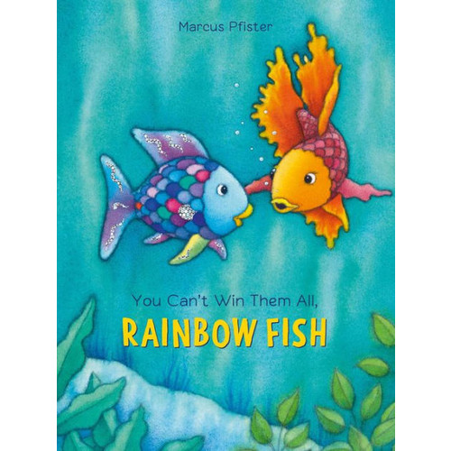 You Can't Win Them All, Rainbow Fish (Turtleback School & Library Binding Edition)