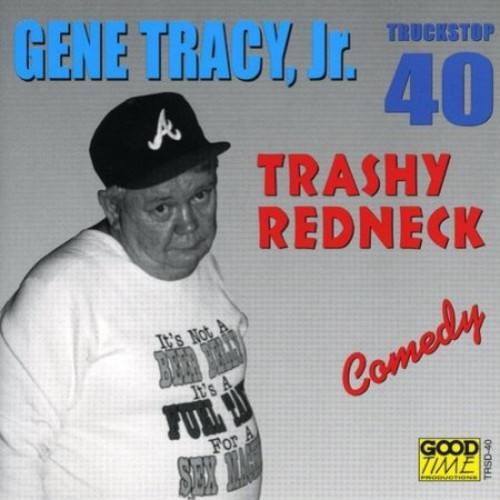 Trashy Redneck [CD] [PA]