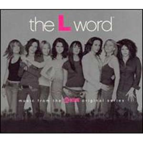 The L Word The Original TV Soundtrack Audio Compact Disc