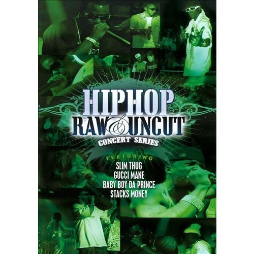Hip Hop Raw & Uncut Concert Series: Episode 1 [DVD] [2008]