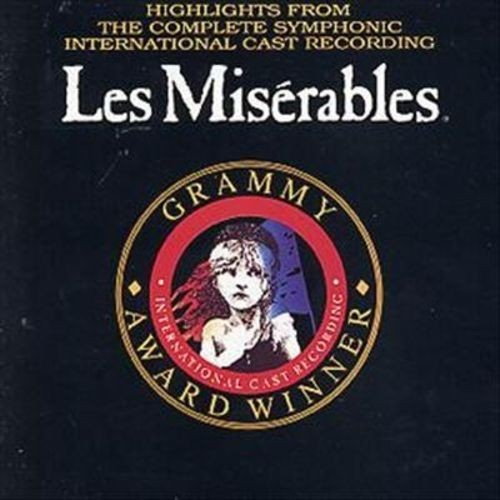 Highlights from the Complete Symphonic International Cast Recording: Les Miserables
