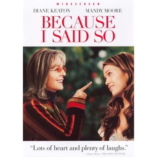 BECAUSE I SAID SO (DVD) (WS/ENG SDH/SPAN/1.85:1)
