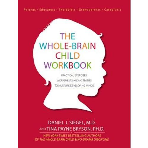 The Whole-Brain Child Workbook (Paperback)