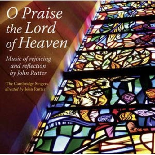 O Praise the Lord of Heaven By Cambridge Singers (Audio CD)