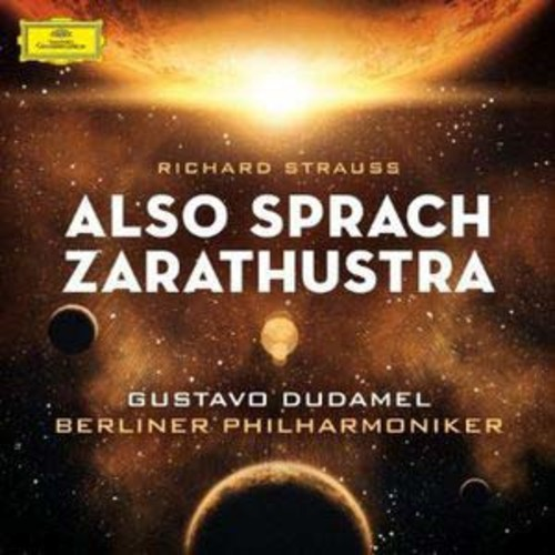 Richard Strauss: Also sprach Zarathustra By Gustavo Dudamel (Audio CD)