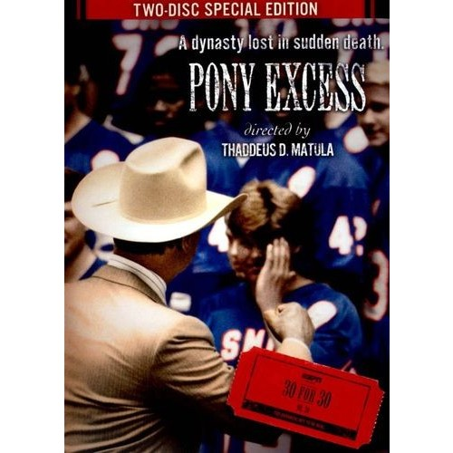 ESPN Films 30 for 30: Pony Excess [DVD] [2010]