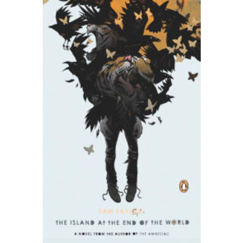 The Island at the End of the World: A Novel