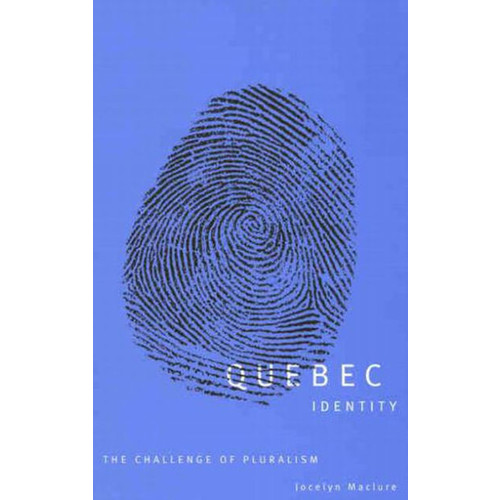 Quebec Identity: The Challenge of Pluralism