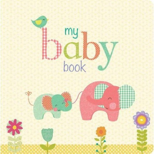 My Baby Book : A Keepsake Journal (Hardcover)