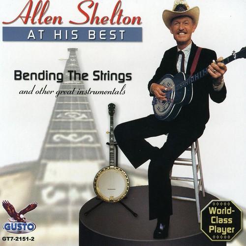 Allen Shelton - At His Best: Allen Shelton