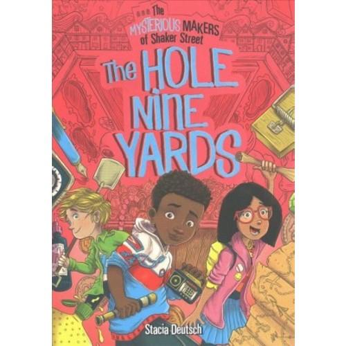 Hole Nine Yards (Paperback) (Stacia Deutsch)