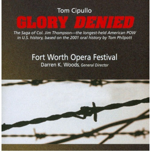 Tom Cipullo: Glory Denied [CD]