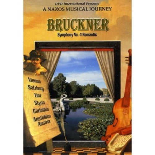 Bruckner: A Naxos Musical Journey
