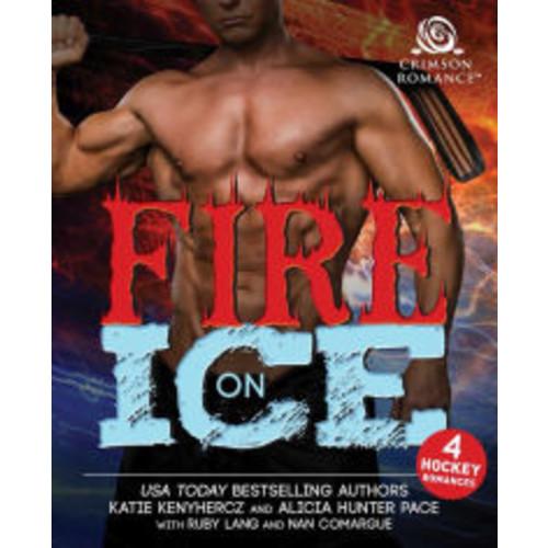 Fire on Ice: 4 Hockey Romances