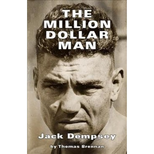 Million Dollar Man : Jack Dempsey (Paperback) (Thomas Brennan)