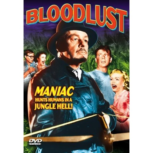 Bloodlust: Lilyan Chauvin, Wilton Graff, June Kenney, Robert Reed, Ralph Brooke: Movies & TV